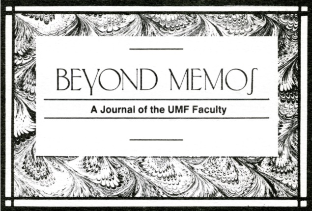 Beyond Memos: A Journal of the UMF Faculty