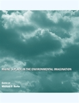 Maine's place in the environmental imagination by Michael D. Burke
