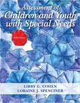 Assessment of children and youth with special needs by Libby G. Cohen and Loraine J. Spenciner