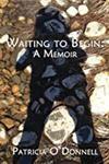 Waiting to begin : a memoir
