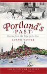 Portland's past : stories from the city by the sea